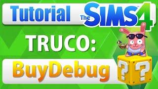Truco para usar Objetos Ocultos en Los Sims 4 | BuyDebug | Tutorial