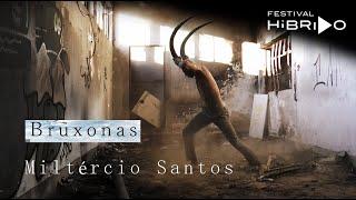 Bruxonas - Miltércio Santos