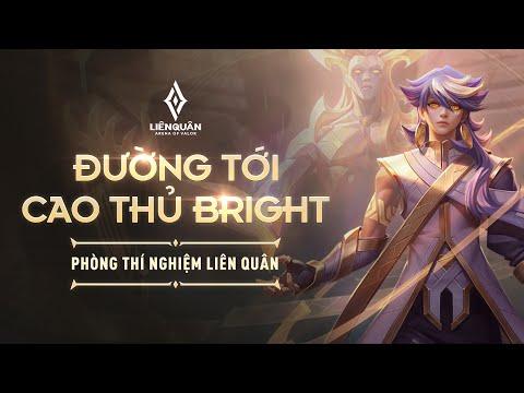 PHÒNG THÍ NGHIỆM BRIGHT | ĐƯỜNG TỚI CAO THỦ