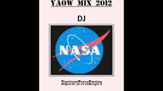 Yaow! Mix 2012 Mixtape - DJ Nasa DFE.
