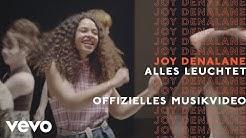Joy Denalane - Alles Leuchtet (Offizielles Musikvideo)