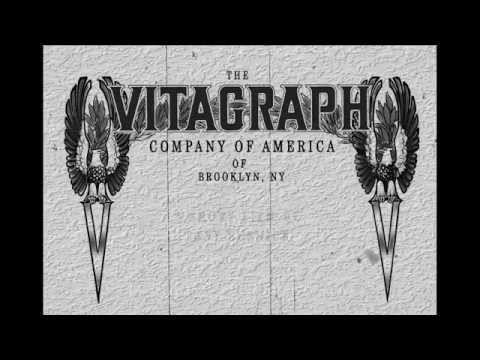 A Brief History of the Vitagraph Studios - A short Film from Tony Susnick
