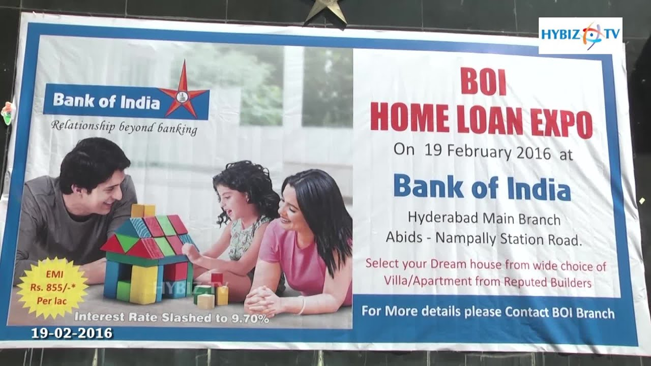 Bank For Home Loan In India Bank Of India Home Loan Expo 2016 Hybiz Tv