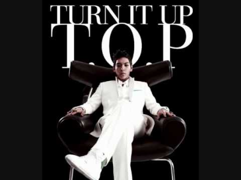 T.O.P- Turn It Up