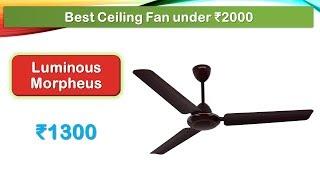 8 Best Ceiling fan under 2000 Rupees (हिंदी में)
