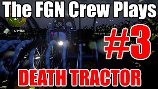 The FGN Crew Plays: Death Tractor #3 - Free For All (PC)(Twitter https://twitter.com/BereghostGames ▻ Instagram http://instagram.com/bereghost.games ▻Website: http://www.bereghostgames.net/ ▻ Bereghostgames ..., 2015-12-28T19:11:59.000Z)