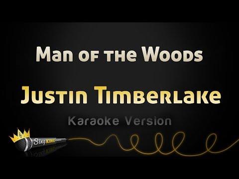 Justin Timberlake - Man of the Woods (Karaoke with lyrics Video) C Key instrumental