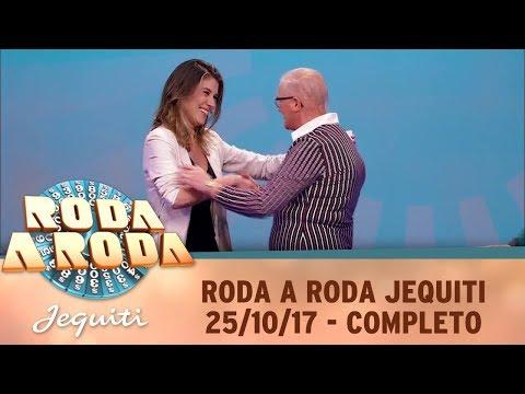 Roda A Roda Jequiti (25/10/17) | Completo