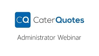CaterQuotes Administrator Webinar