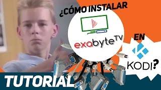 ¿Cómo instalar Exabyte TV en KODI? - Tutorial - [AlfaBox]