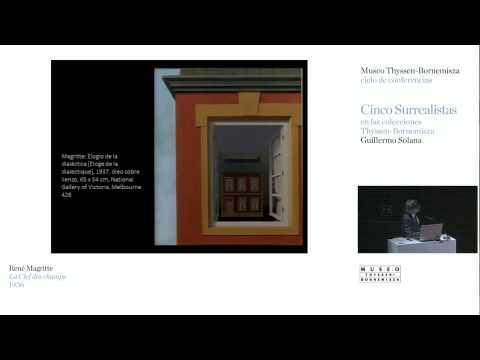 "René Magritte. Conferencia de Guillermo Solana / ""Cinco surrealistas"""