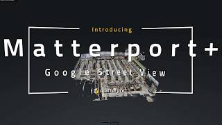 The Immersive Power of Matterport and Google Street View