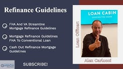 Mortgage Refinance Guidelines And Top Reasons And Benefits