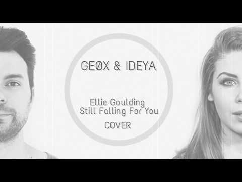GEØX & IDEYA - Still Falling For You (Ellie Goulding Cover)