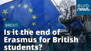 Does Brexit mean the end of Erasmus for British students?