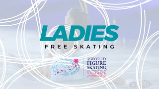 Ladies Free Skating 2019 ISU World Figure Skating Championships Saitama JPN WorldFigure