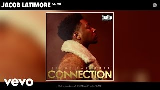 Jacob Latimore - Climb (Audio)