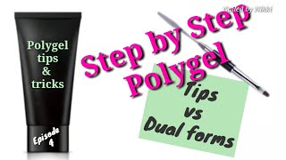☆ Polygel Tips 2019: Step by step tutorial- Tips vs Dual Forms Tutorial (PG tips_E4)