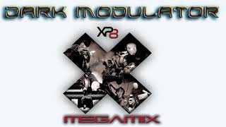 XP8 Megamix From DJ DARK MODULATOR