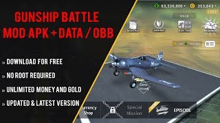 GUNSHIP BATTLE MOD APK + DATA/OBB | Hack Unlimited Gold and Money Free Download [No Root Required]