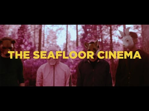 "The Seafloor Cinema - ""The First Step Towards Giving Up"" (Official Music Video) 