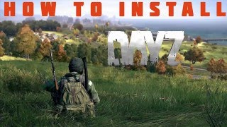 How To : Install DayZ (and Other Mods) using DayZ Launcher