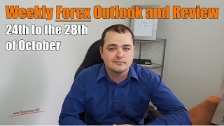 Weekly Forex Review - 24th to the 28th of October