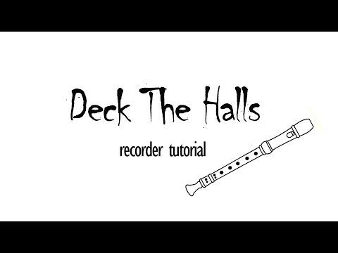 Deck The Halls - Recorder Tutorial