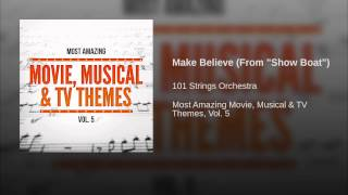 """Make Believe (From """"Show Boat"""")"""