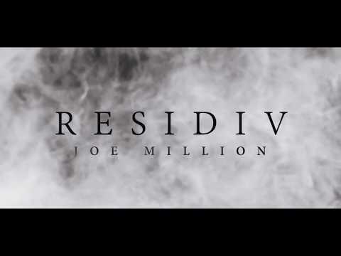 JOE MILLION  - RESIDIV (OFFICIAL VIDEO)