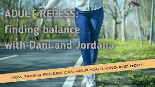 Adult Recess: Balance
