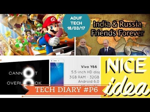 Super Mario Run,Idea 2g,3g,4g,Vivo Y66,Russia India deal,Paytm in Canada,West Bengal AI-based,#TD-P6