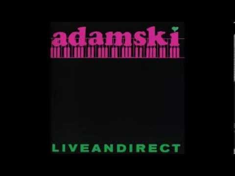 Adamski -   Live & Direct 1989