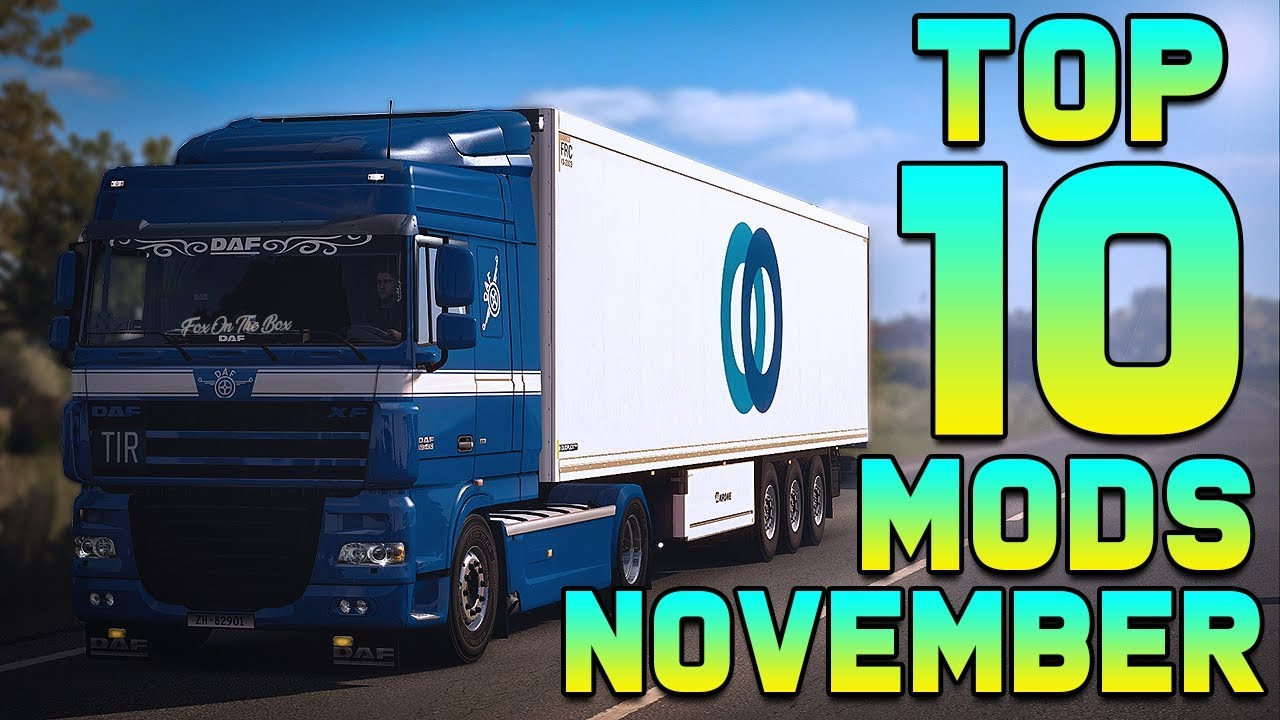TOP 10 ETS2 MODS - NOVEMBER | Euro Truck Simulator 2 Mods