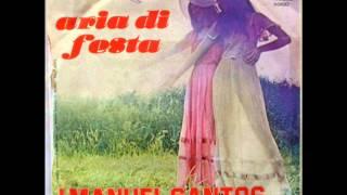 I MANUEL SANTOS     ARIA DI FESTA    1977