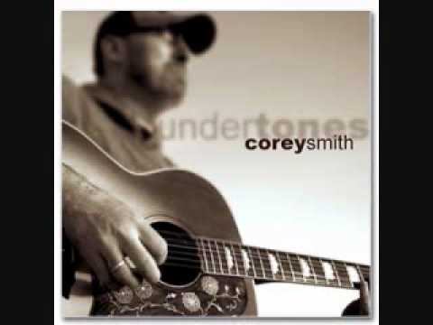 Corey smith if i could do it again - YouTube