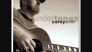 Corey smith if i could do it again