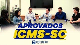 Aprovados ICMS-SC: Bate Papo com os Aprovados - Parte II