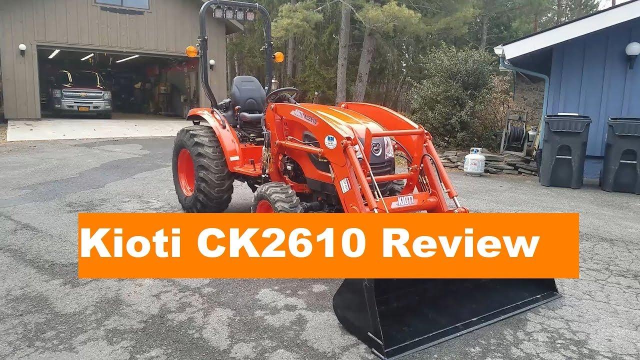Kioti CK2610 Review