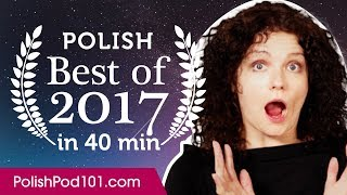 Learn Polish in 40 minutes - The Best of 2017