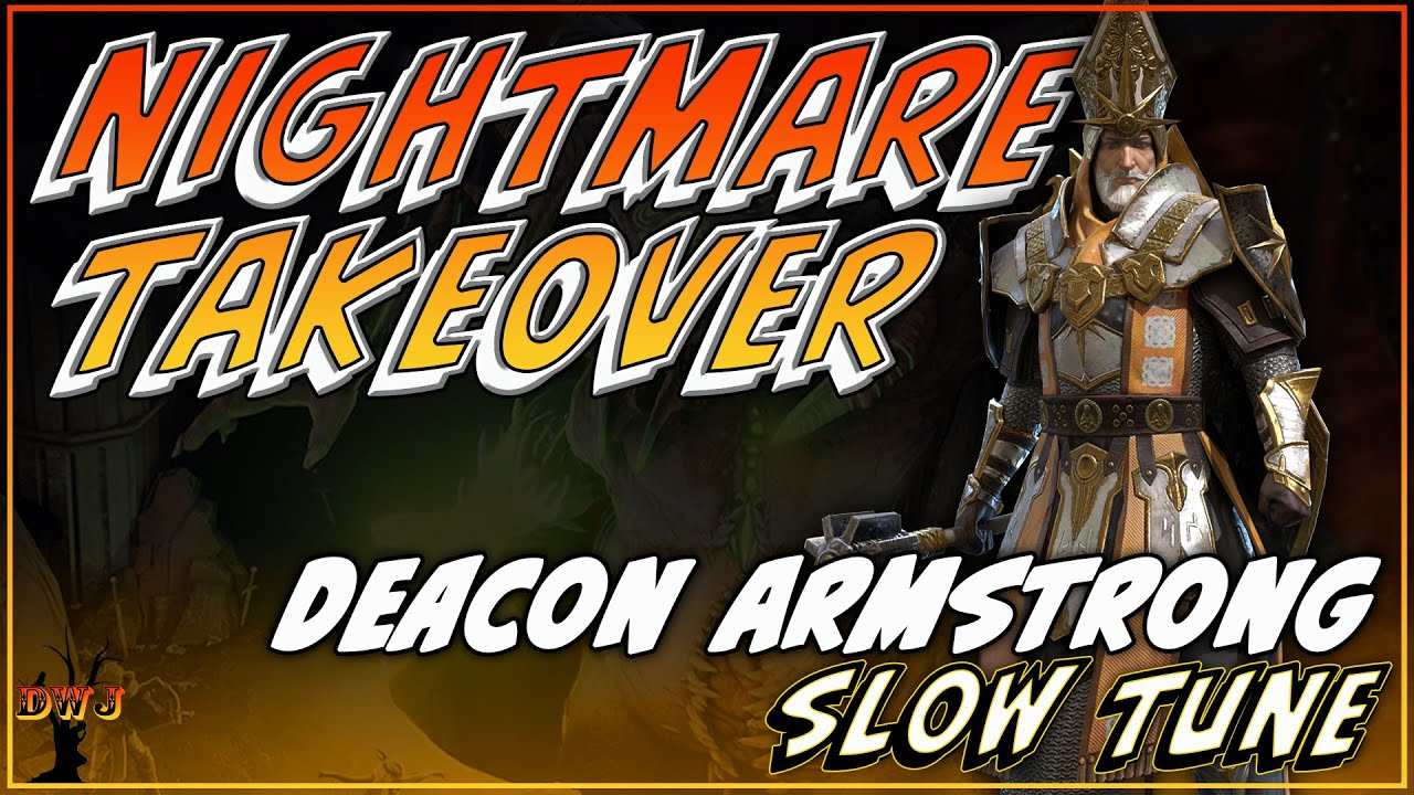 Nightmare Takeover | Deacon Armstrong Slow Tune | Raid Shadow Legends