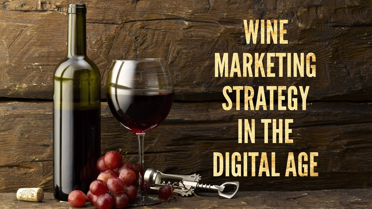 Wine Marketing Strategy | Content Marketing Plan For Wine ...
