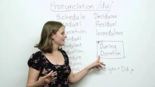 Pronunciation – DU – education, schedule, individual, procedure…