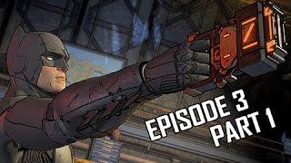 Batman Telltale Walkthrough Part 1 - Episode 3 New World Order (PC Let