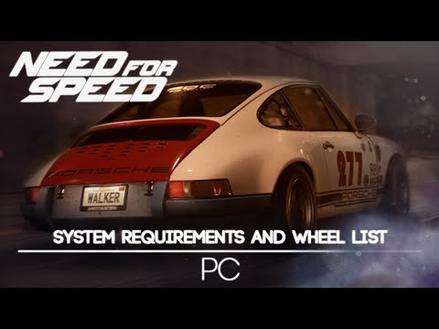 Need for Speed 2015 - PC Requirements and Wheel List