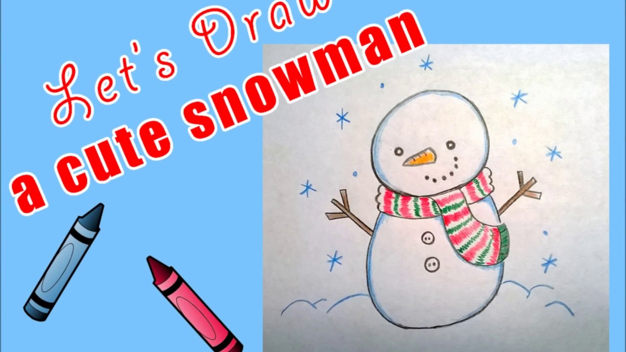 how to draw a very cute snowman