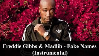 Freddie Gibbs & Madlib - Fake Names (Instrumental) [reprod. PHONKstrumental]