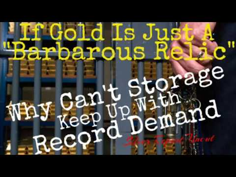 Physical Silver and Gold Bullion Demand Exceeding Storage Capacity at Major Vaults