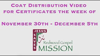 Coat Distribution Video for Certificates the week of November 30th - December 5th