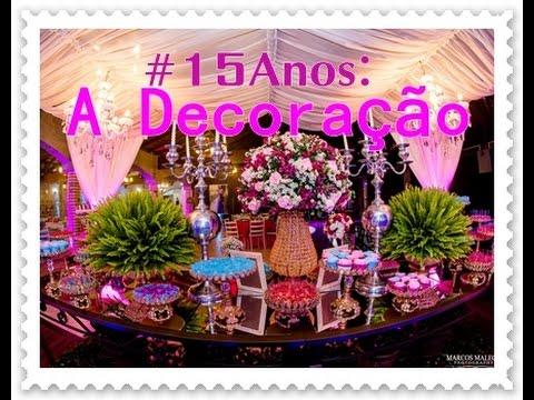#15Anos: A Decoração